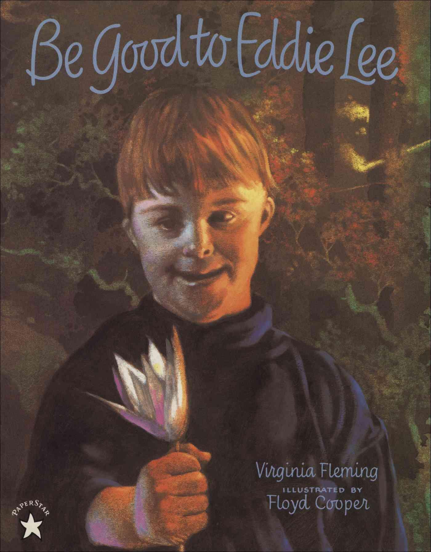Be Good to Eddie Lee By Fleming, Virginia/ Cooper, Floyd (ILT)
